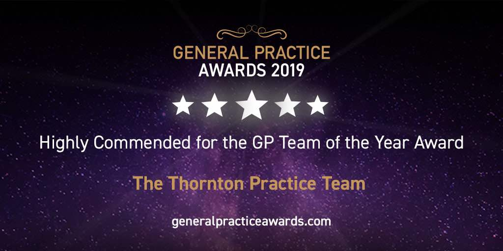 The Thornton Practice Highly commended for the GP Team of the Year Award